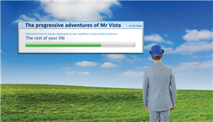 The Progressive Adventures of Mr Vista